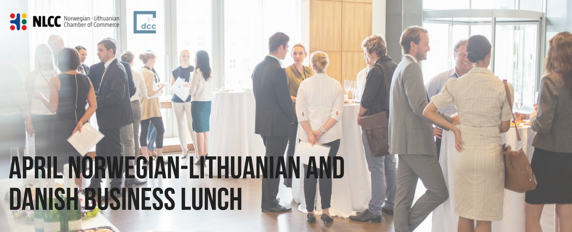 April Norwegian-Lithuanian and Danish Business Lunch