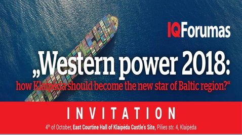 """Western power 2018: how Klaipėda should become…"
