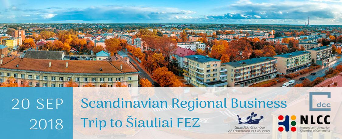 Scandinavian Business Trip to Šiauliai Free Economic Zone