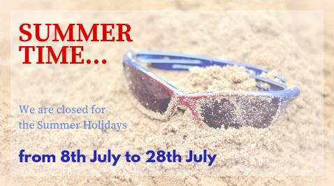 Summer Holidays – CHAMBER CLOSED