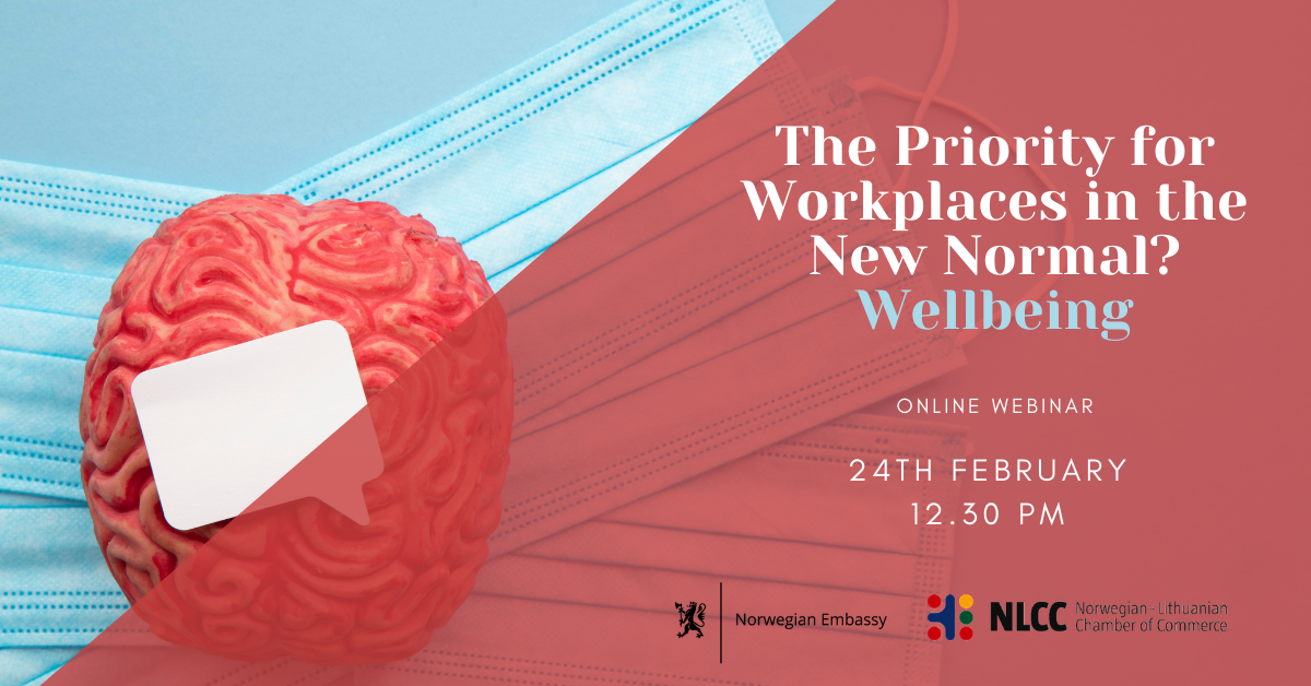 The Priority for Workplaces in the New normal? Wellbeing