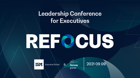 """Leadership Conference for Business Executives and Decision Makers """"Refocus"""""""
